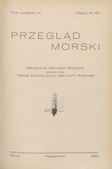 Przegląd Morski : miesięcznik Marynarki Wojennej, 1934, nr 67