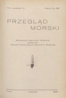 Przegląd Morski : miesięcznik Marynarki Wojennej, 1934, nr 68