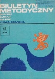 Biuletyn Metodyczny Ziemia Gdańska /Wojewódzki Ośrodek Kultury , 1977, nr 119