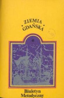 Ziemia Gdańska Biuletyn Metodyczny, 1980, nr 133