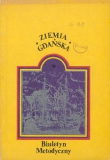 Ziemia Gdańska Biuletyn Metodyczny, 1986, nr 148