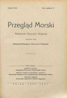 Przegląd Morski : miesięcznik Marynarki Wojennej, 1932, nr 42-43