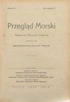 Przegląd Morski : miesięcznik Marynarki Wojennej, 1932, nr 44