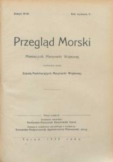 Przegląd Morski : miesięcznik Marynarki Wojennej, 1932, nr 45-46