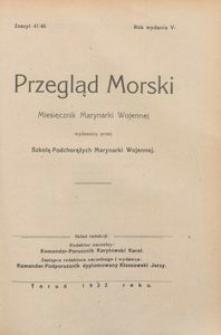 Przegląd Morski : miesięcznik Marynarki Wojennej, 1932, nr 47-48