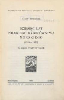 Dziesięć lat polskiego rybołówstwa morskiego (1920-1930) : tablice statystyczne