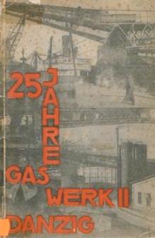 Städtisches Gaswerk Danzig : Gaswerk am Milchpeter. 1904-1929