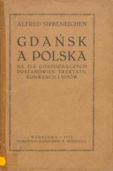 Gdańsk a Polska na tle gospodarczych postanowień traktatu, konwencji i umów