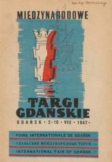 Katalog oficjalny pierwszych Międzynarodowych Targów Gdańskich : 2.VIII-10.VIII 1947