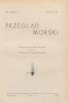 Przegląd Morski : miesięcznik Marynarki Wojennej, 1937, nr 96