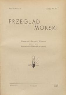 Przegląd Morski : miesięcznik Marynarki Wojennej, 1937, nr 97