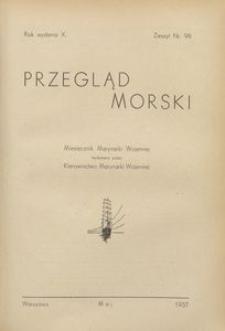 Przegląd Morski : miesięcznik Marynarki Wojennej, 1937, nr 98