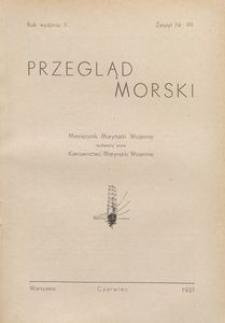 Przegląd Morski : miesięcznik Marynarki Wojennej, 1937, nr 99