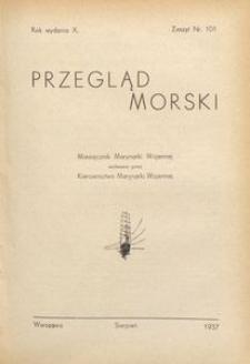 Przegląd Morski : miesięcznik Marynarki Wojennej, 1937, nr 101