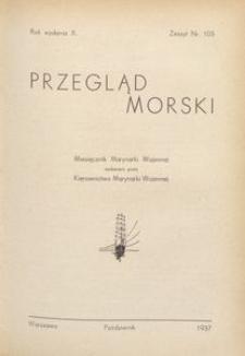 Przegląd Morski : miesięcznik Marynarki Wojennej, 1937, nr 103