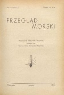 Przegląd Morski : miesięcznik Marynarki Wojennej, 1937, nr 104