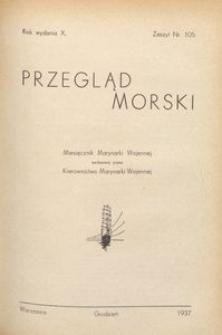 Przegląd Morski : miesięcznik Marynarki Wojennej, 1937, nr 105