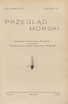 Przegląd Morski : miesięcznik Marynarki Wojennej, 1935, nr 72