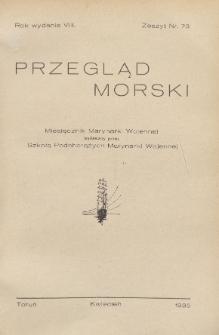 Przegląd Morski : miesięcznik Marynarki Wojennej, 1935, nr 73