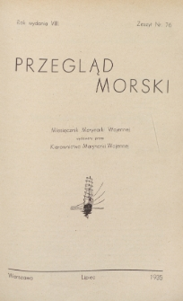 Przegląd Morski : miesięcznik Marynarki Wojennej, 1935, nr 76