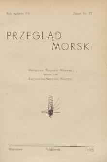 Przegląd Morski : miesięcznik Marynarki Wojennej, 1935, nr 79