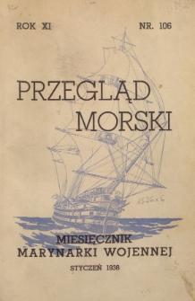 Przegląd Morski : miesięcznik Marynarki Wojennej, 1938, nr 106