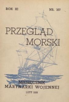 Przegląd Morski : miesięcznik Marynarki Wojennej, 1938, nr 107