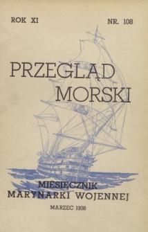 Przegląd Morski : miesięcznik Marynarki Wojennej, 1938, nr 108