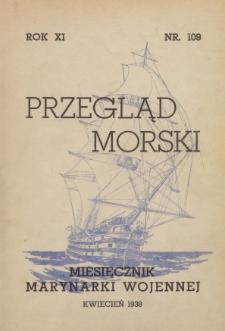 Przegląd Morski : miesięcznik Marynarki Wojennej, 1938, nr 109