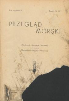 Przegląd Morski : miesięcznik Marynarki Wojennej, 1936, nr 82