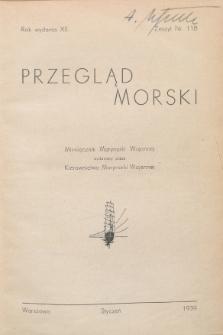 Przegląd Morski : miesięcznik Marynarki Wojennej, 1939, nr 118