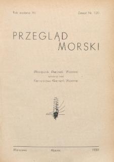 Przegląd Morski : miesięcznik Marynarki Wojennej, 1939, nr 120
