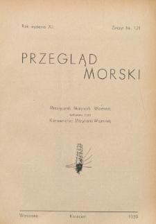Przegląd Morski : miesięcznik Marynarki Wojennej, 1939, nr 121