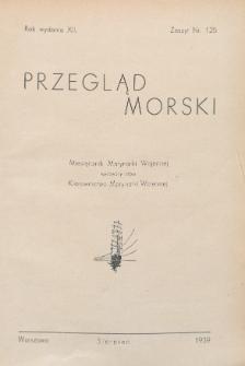 Przegląd Morski : miesięcznik Marynarki Wojennej, 1939, nr 125