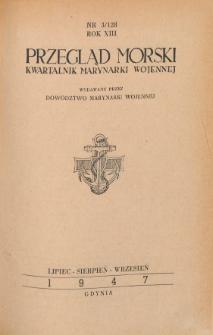 Przegląd Morski : kwartalnik Marynarki Wojennej, 1947, nr 3/128