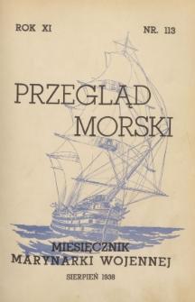 Przegląd Morski : miesięcznik Marynarki Wojennej, 1938, nr 113