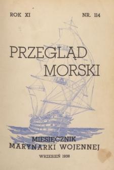 Przegląd Morski : miesięcznik Marynarki Wojennej, 1938, nr 114