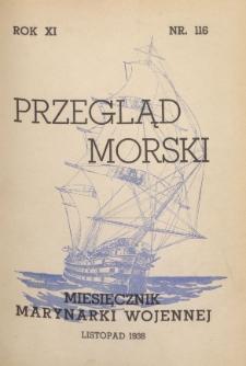 Przegląd Morski : miesięcznik Marynarki Wojennej, 1938, nr 116