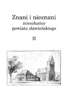 Znani i nieznani mieszkańcy powiatu sławieńskiego II