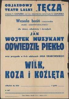 Jak Wojtek Muzykant odwiedził piekło : afisz do spektaklu