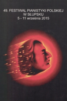 49. Festiwal Pianistyki Polskiej w Słupsku 5-11 września 2015