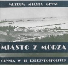 Miasto z morza : Gdynia w II Rzeczypospolitej