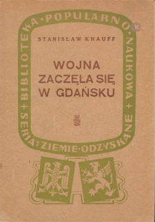 Wojna zaczęła się w Gdańsku