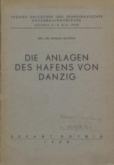 Die Anlagen des Hafens von Danzig