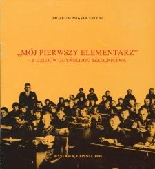 """""""Mój pierwszy elementarz"""" - z dziejów gdyńskiego szkolnictwa"""