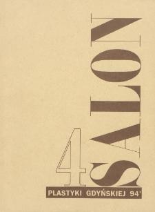 4 Salon Plastyki Gdyńskiej : lipiec-sierpień 1994