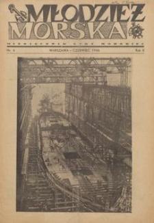 Młodzież Morska : miesięcznik Ligi Morskiej, 1946, nr 6