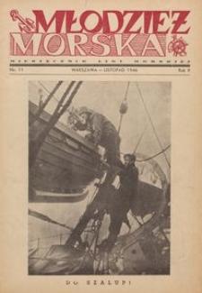 Młodzież Morska : miesięcznik Ligi Morskiej, 1946, nr 11