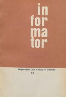 Informator / Wojewódzki Dom Kultury w Gdańsku, 1965, nr 47