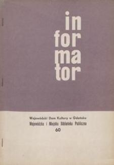 Informator / Wojewódzki Dom Kulturyw Gdańsku, [1967], nr 60